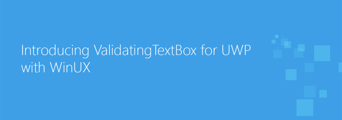 Adding TextBox validation to your UWP application with WinUX
