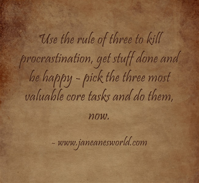 procrastination - rule of three, www.janeanesworld.com