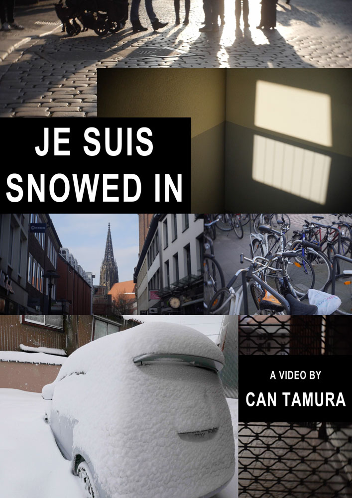 Je Suis Snowed In