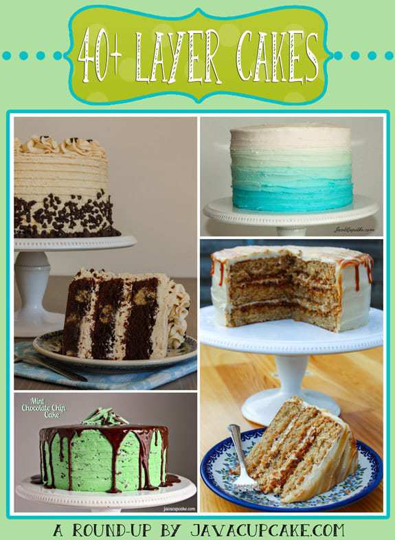 40+ Layer Cakes - A Round-Up by JavaCupcake.com