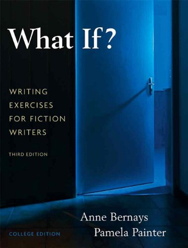 Writer's Toolkit: What If? Writing Exercises for Fiction Writers