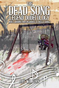 The Dead Song Legend: Book 1