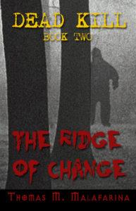 The Ridge of Change by Thomas M Malafarina