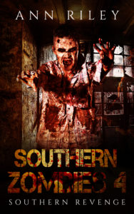 Southern Zombies 4 by Ann Riley