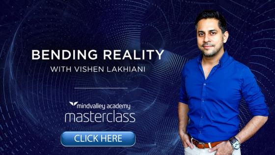 Bending reality with Vishen Lakhiani
