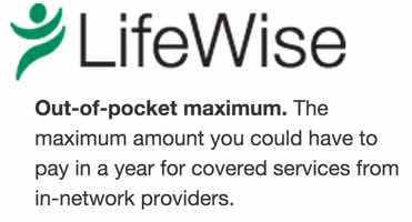 Lifewise Out of Pocket Maximum