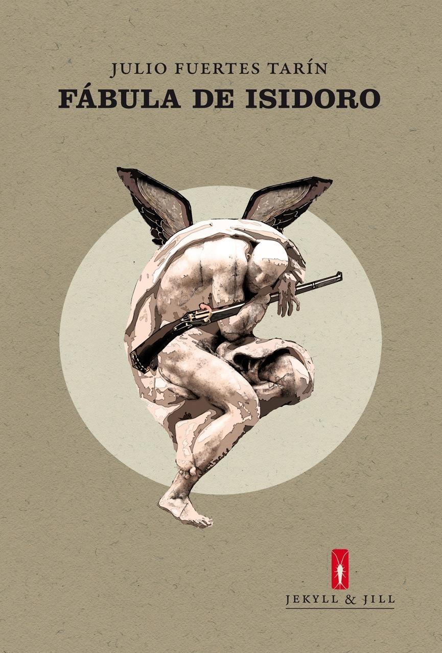 Fábula de Isidoro de Julio Fuerte Tarín