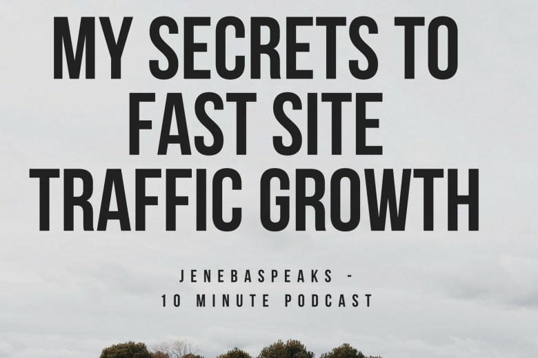 my secrets to fast site traffic growth