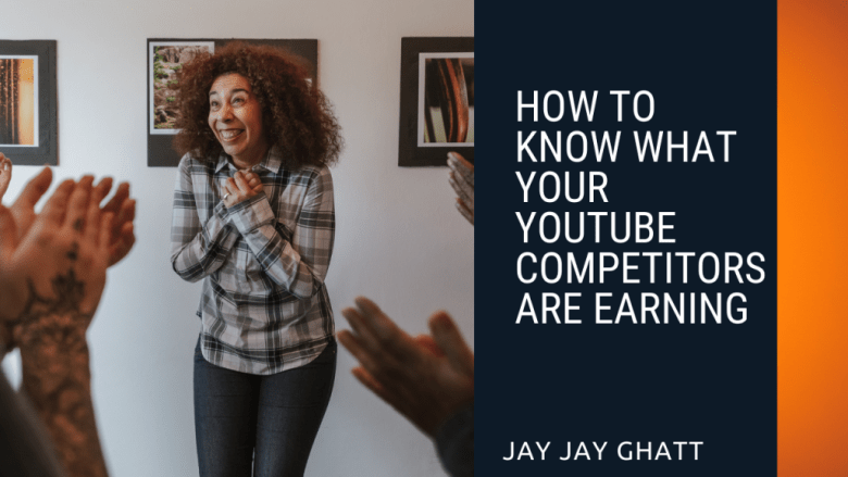How to know what your Youtube Competitors are earning
