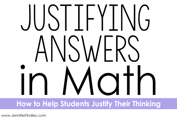 Teaching Students How to Justify Answers in Math - Teaching with
