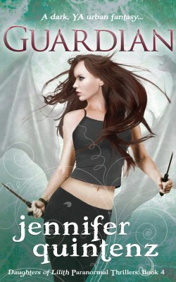 """Guardian"" (Daughters of Lilith: Book 4) by Jennifer Quintenz"