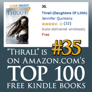 Thrall is #35 on Amazon's TOP 100 Free Kindle Books
