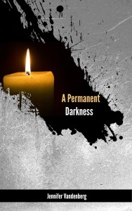 A Permanent Darkness