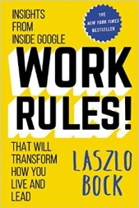 Book cover of Work Rules! by Laszlo Bock