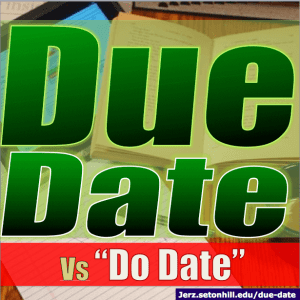 """Due Date"" vs ""Do Date"""