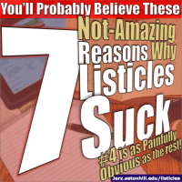 You'll Probably Believe These 7 Not-Amazing Reasons Why Listicles Suck (#4 is as Painfully Obvious as the Rest)