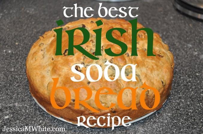 The Best Irish Soda Bread Recipe from @JessicaMWhite.com
