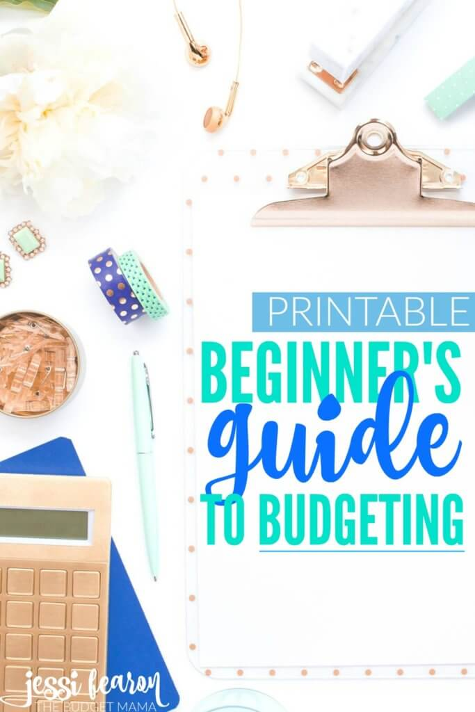 The Beginner\u0027s Guide to Budgeting - Jessi Fearon - help me budget my money for free