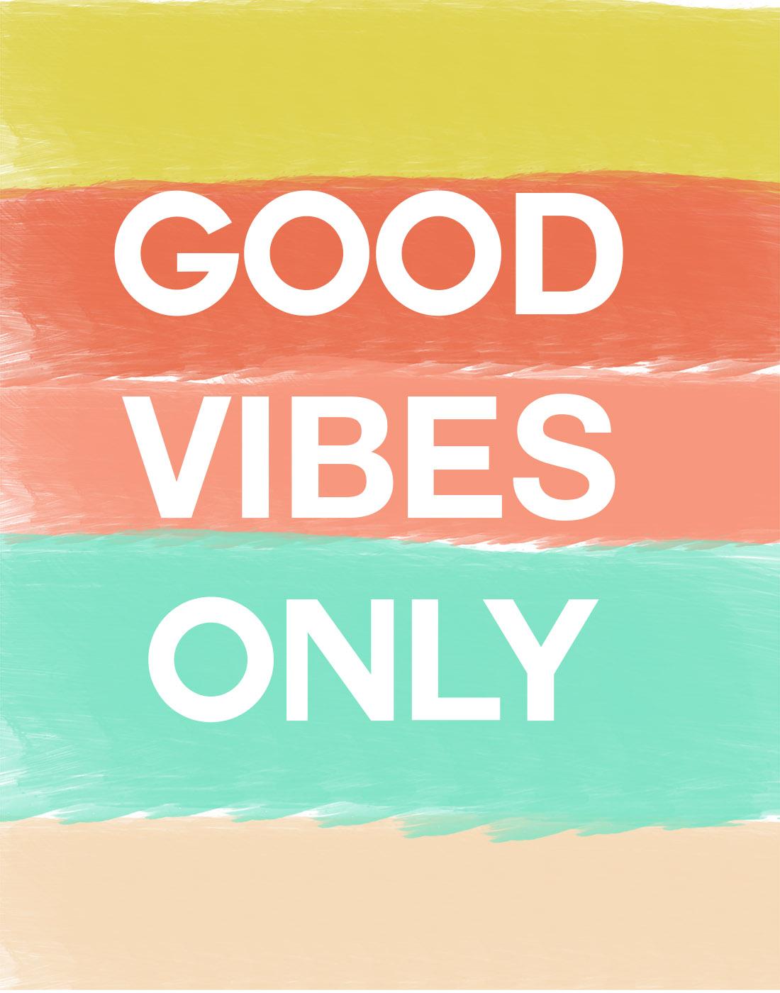 Positive Vibes Quotes Wallpaper Good Vibes Only Je Suis Bonne