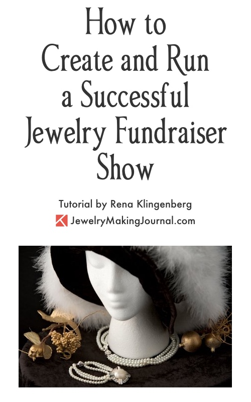 Fundraiser Jewelry Shows A Win-Win Event! \u2013 Jewelry Making Journal