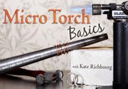Free Micro Torch Basics Class