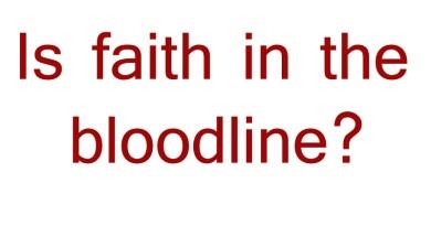 Can we pass our faith on?