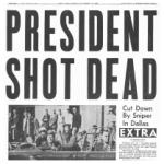 """""""JFK Shot Dead"""" hedline"""