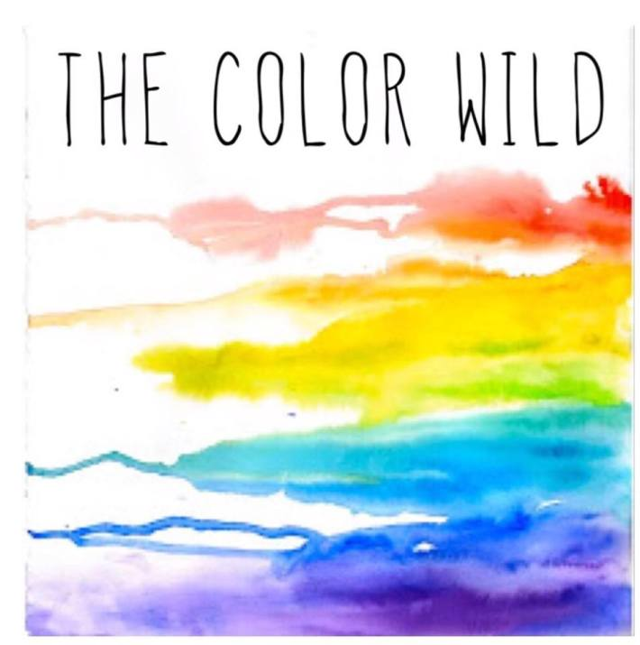 The Color Wild 8/28/2015