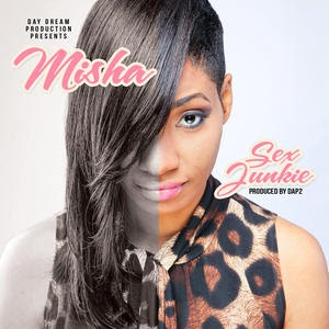 "HOT NEW SINGLE ""SEX JUNKIE"" by MISHA"