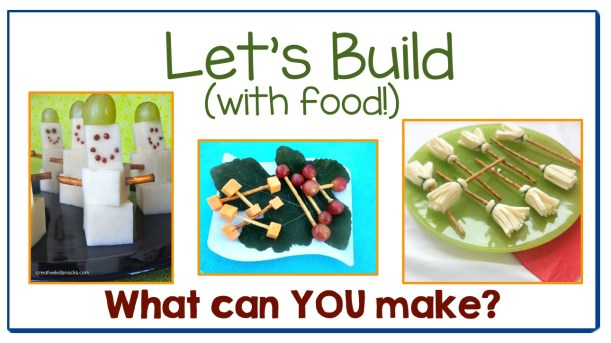 Let's Build With Food