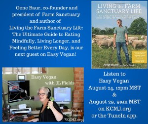 Gene Baur on Easy Vegan