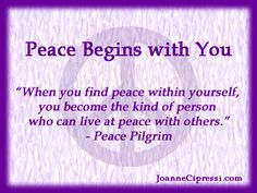 peace begins within you