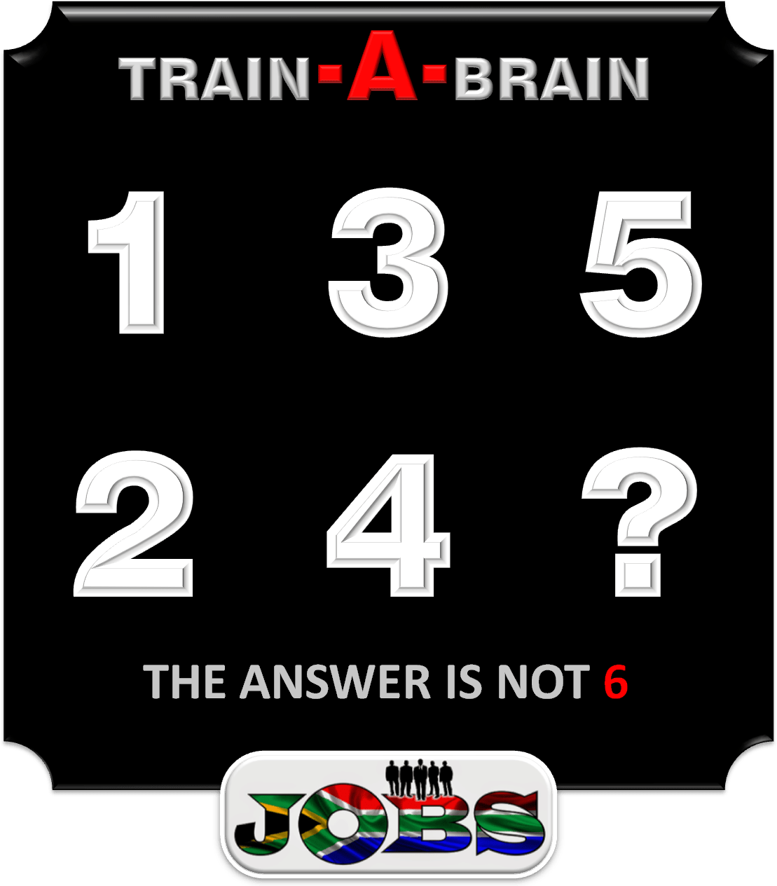THE ANSWER IS NOT 6