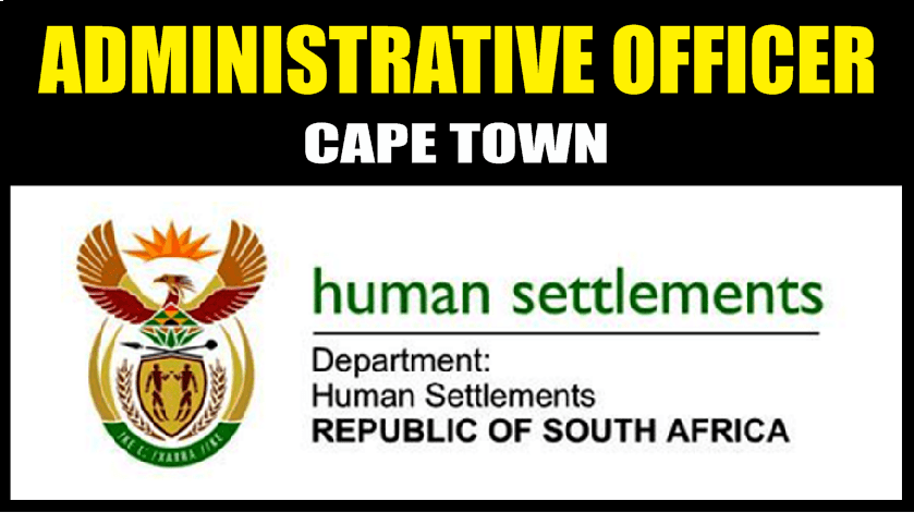 ADMINISTRATIVE OFFICER, OFFICE OF THE CHIEF DIRECTOR: HUMAN SETTLEMENT PLANNING
