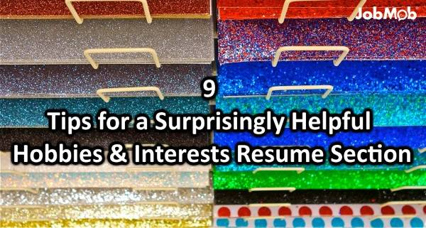 📝 9 Tips for a Surprisingly Helpful Hobbies  Interests Resume Section - hobbies and interests on resume