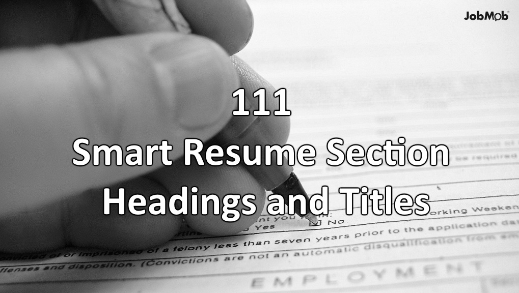 📝 111 Helpful Resume Section Headings and Titles