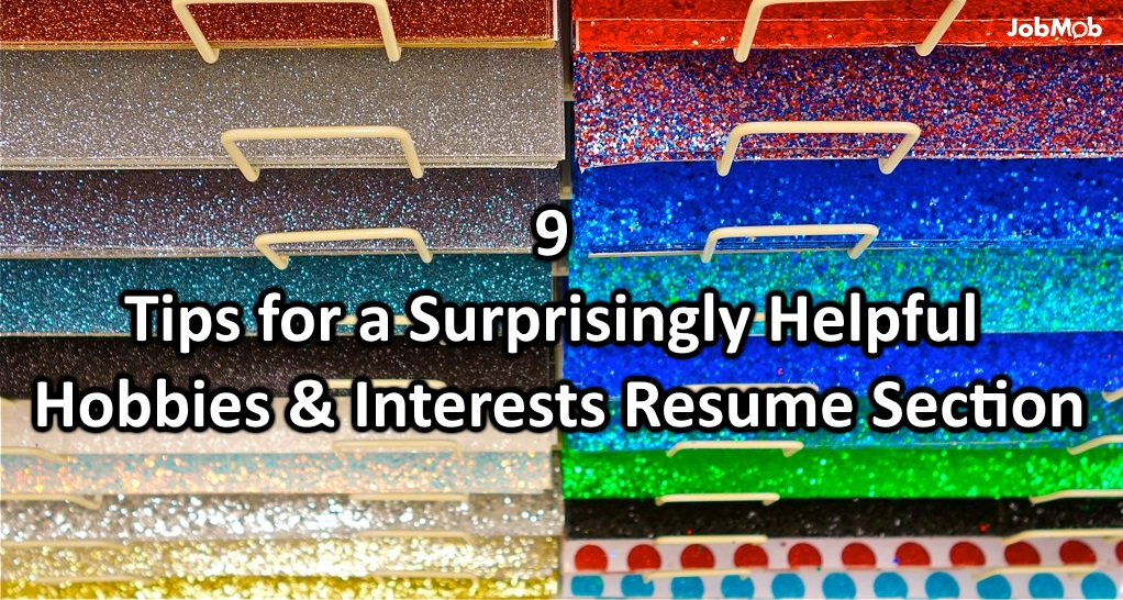 📝 9 Tips for a Surprisingly Helpful Hobbies  Interests Resume Section