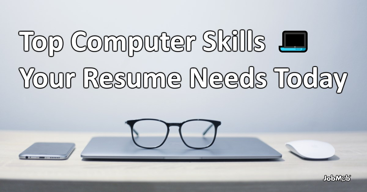 💻 Top Computer Skills Your Resume Needs Today 2018
