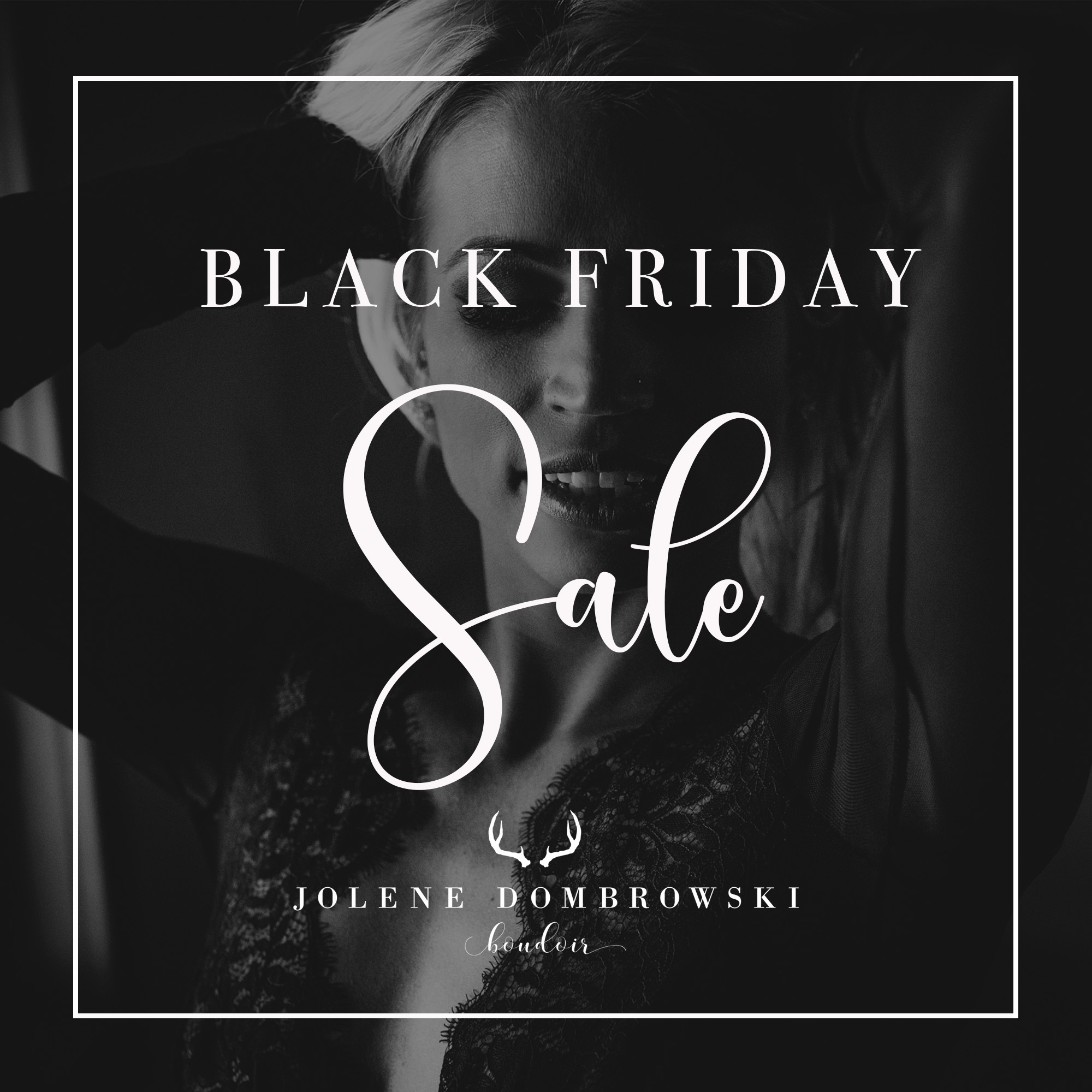 A Black Friday Boudoir Special You Don T Want To Miss Jolenedombrowski Com