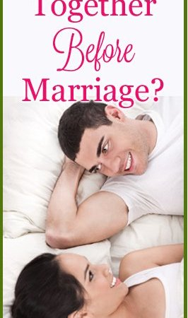 Living Together Before Marriage?