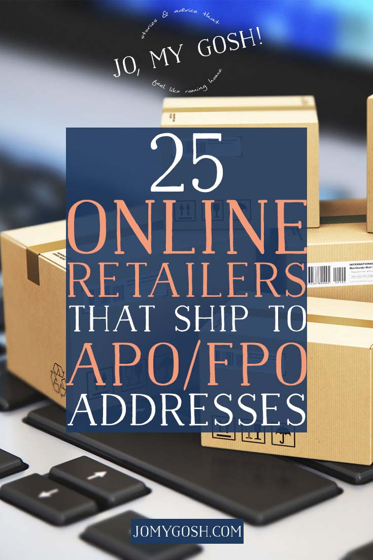 25 online retailers that ship to apo fpo addresses for List of online retailers