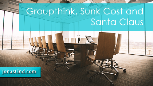 Groupthink-Sunk-Cost-and-Santa-Claus--Jonas-Lind