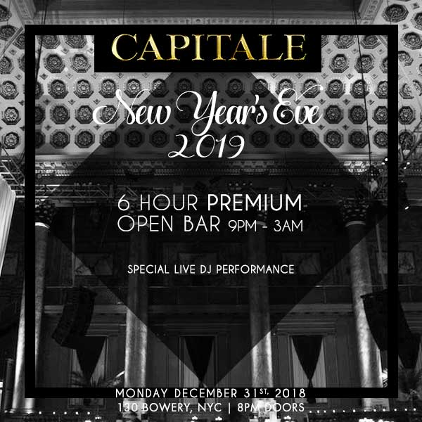 Capitale VIP NYE Party Buy Tickets Now