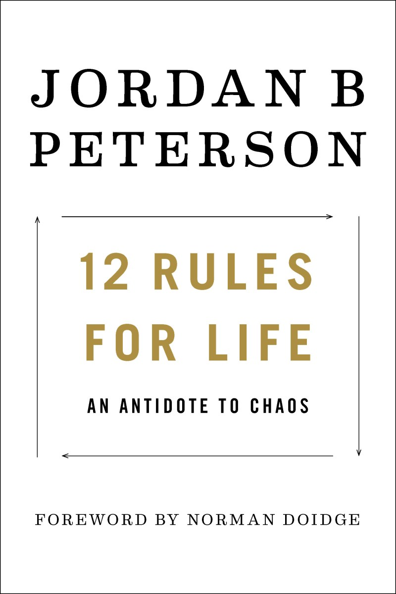 12 Rules for Life An Antidote to Chaos - Jordan Peterson
