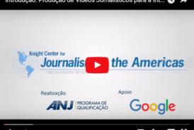 Produção de vídeos jornalísticos para a internet