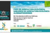 Día 13 de diciembre. Foro de agricultura ecológica. Valladolid
