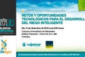 Día 14 de diciembre. Retos y oportunidades tecnológicos del riego inteligente. Córdoba