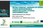 Día 28 de abril. Setos, compost, abonado en verde y rafia biodegradable. Aspectos clave y ayudas agroambientales