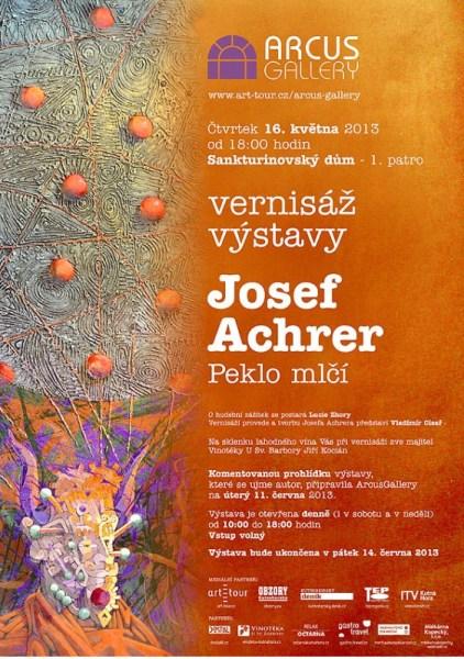 Josef Achrer výstava Peklo mlčí, Kutná Hora Arcus Gallery