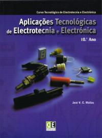 Livro Aplicações Tecnológicas de Electrotecnia e Electrónica